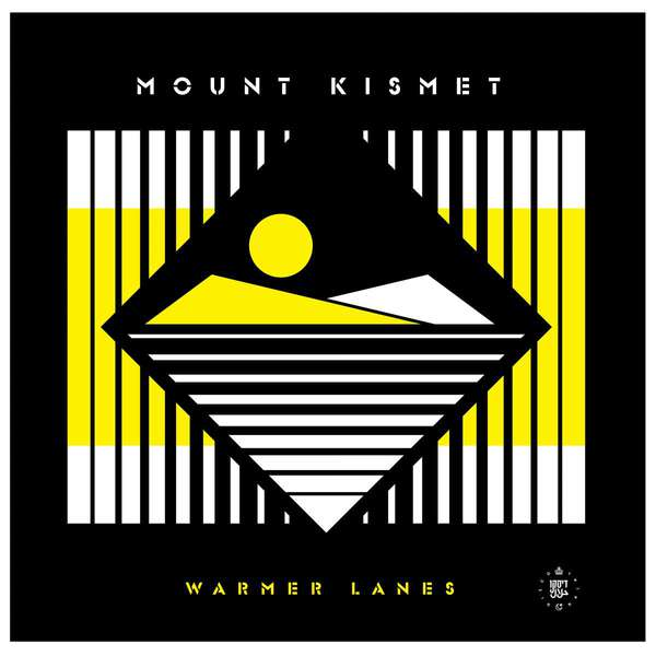 MOUNT KISMET, warmer lanes cover