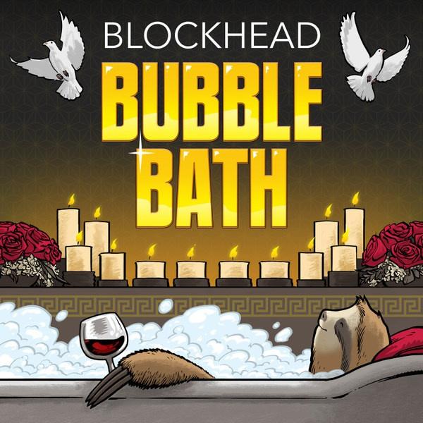 BLOCKHEAD, bubblebath cover