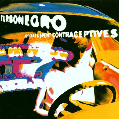 TURBONEGRO, hot cars & used contraceptives (re-issue) cover