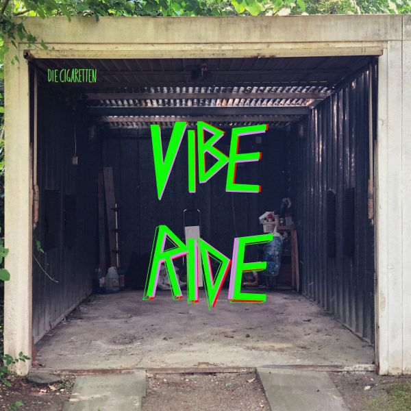 DIE CIGARETTEN, vibe ride cover