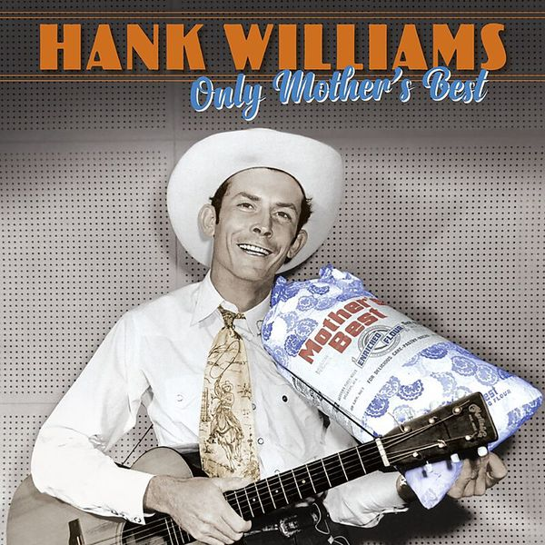 HANK WILLIAMS, only mother´s best cover