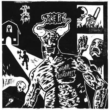 SPIKE PIT, animal of disrespect cover