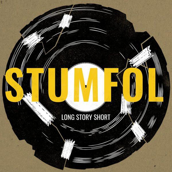 STUMFOL, long story short cover