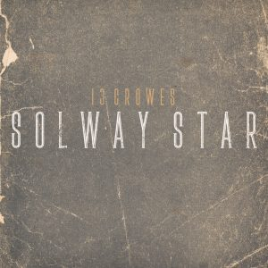 13 CROWES, solway star cover