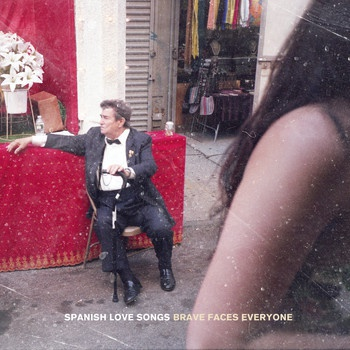 SPANISH LOVE SONGS, brave faces everyone cover