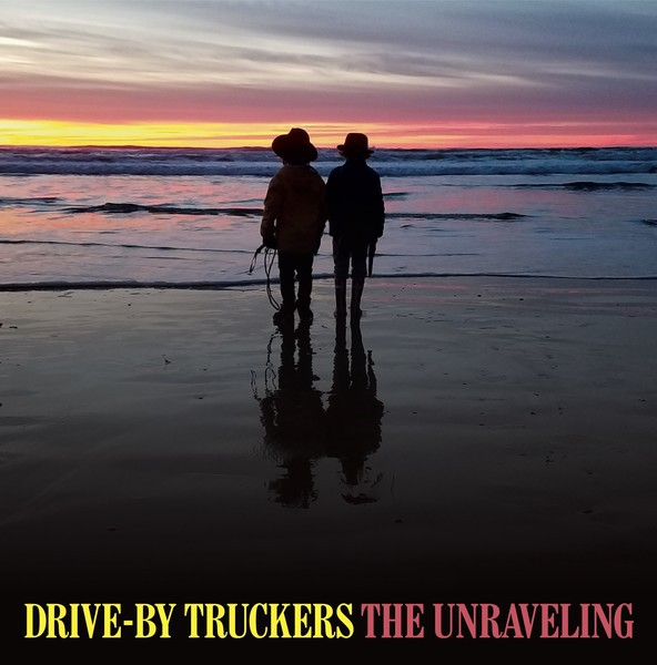 DRIVE BY TRUCKERS, the unravelling cover