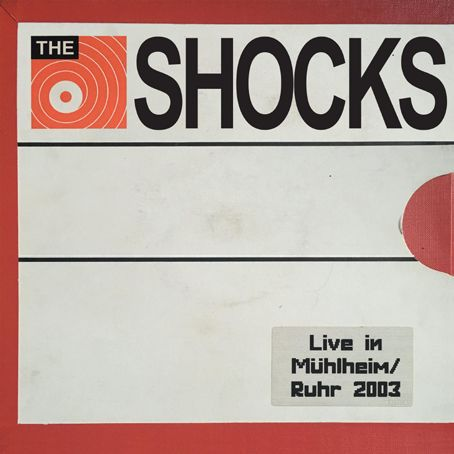 SHOCKS, live in mülheim/ ruhr 2003 cover
