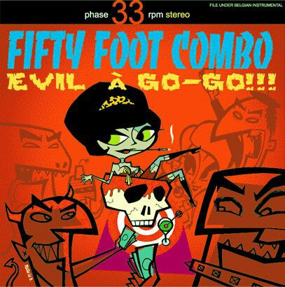 FIFTY FOOT COMBO, evil à gogo cover