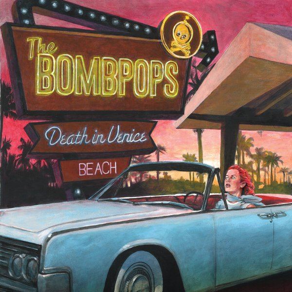 BOMBPOPS, death in venice beach cover
