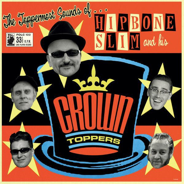 HIPBONE SLIM & HIS CROWNTOPPERS, toppermost sounds of ... cover