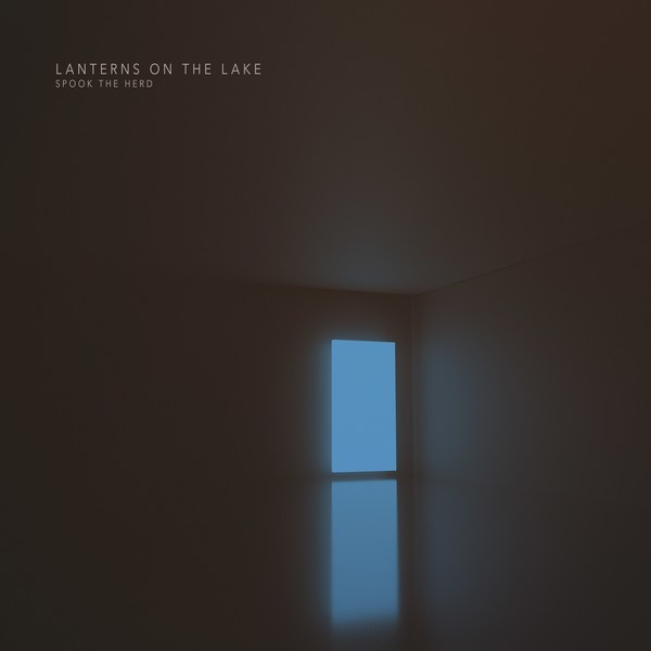 LANTERNS ON THE LAKE, spook the herd cover