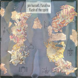JON HASSELL/FARAFINA, flash of the spirit cover