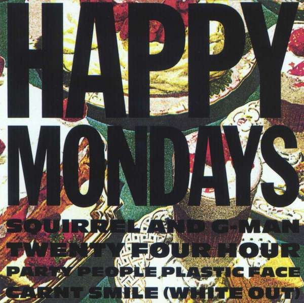 HAPPY MONDAYS, squirrel and g-man 24 hour party people plastic... cover