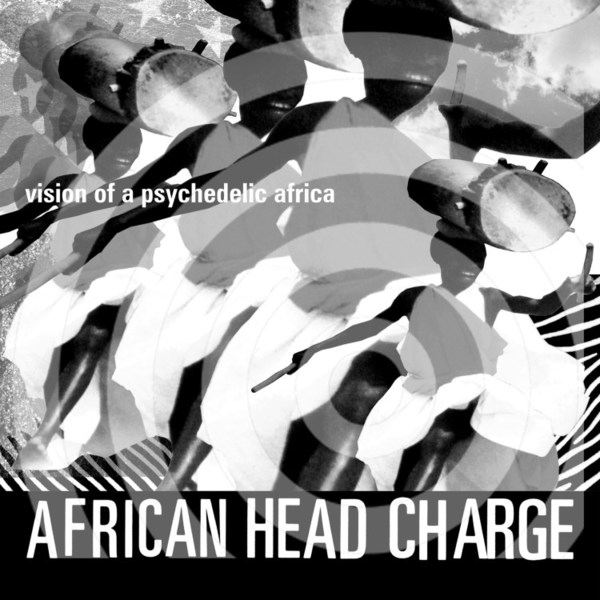 AFRICAN HEADCHARGE, vision of psychedelic africa cover
