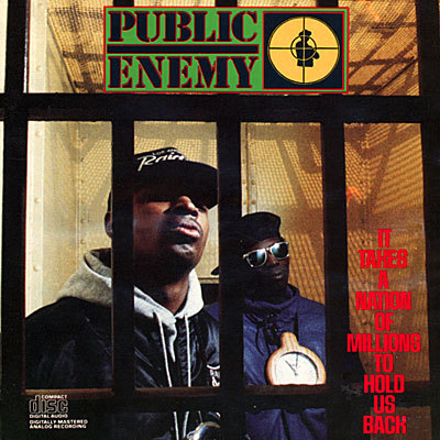 PUBLIC ENEMY, it takes a nation of millions to hold us back cover