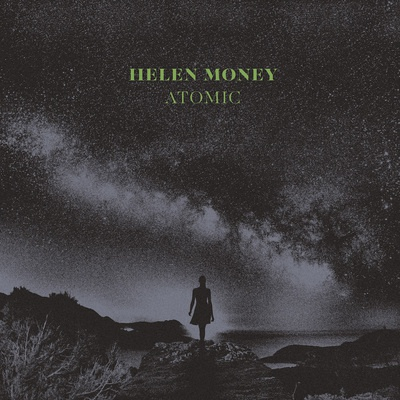 HELEN MONEY, atomic cover