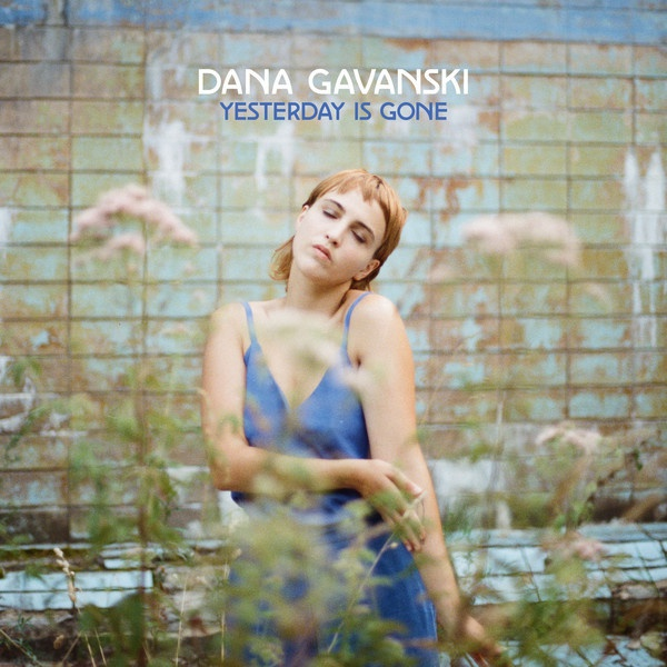 DANA GAVANSKI, yesterday is gone cover