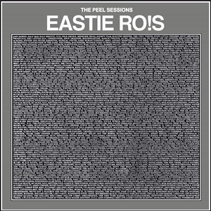 EASTIE RO!S, the peel sessions cover
