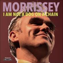 MORRISSEY, i am not a dog on a chain cover