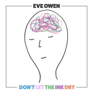 EVE OWEN, don´t let the ink dry cover