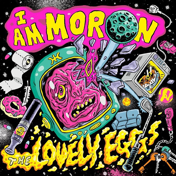 LOVELY EGGS, i am moron cover