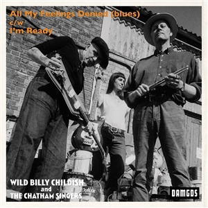 BILLY CHILDISH & THE CHATHAM SINGERS, all my feelings denied (blues) cover