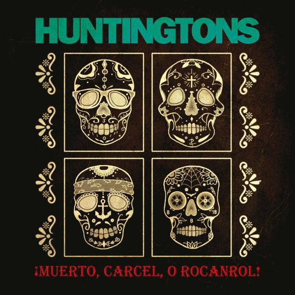 HUNTINGTONS, muerto, carcel, o rocacrol cover