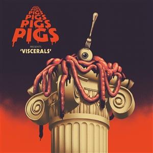 PIGS PIGS PIGS PIGS PIGS PIGS PIGS, viscerals cover