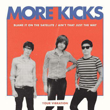 MORE KICKS, blame it on the satellite cover