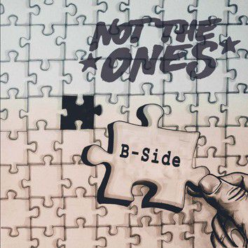 NOT THE ONES, b-side ep cover
