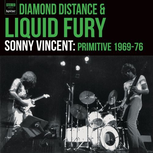 SONNY VINCENT, primitive 1969 - 76 diamond distance & liquid fury cover