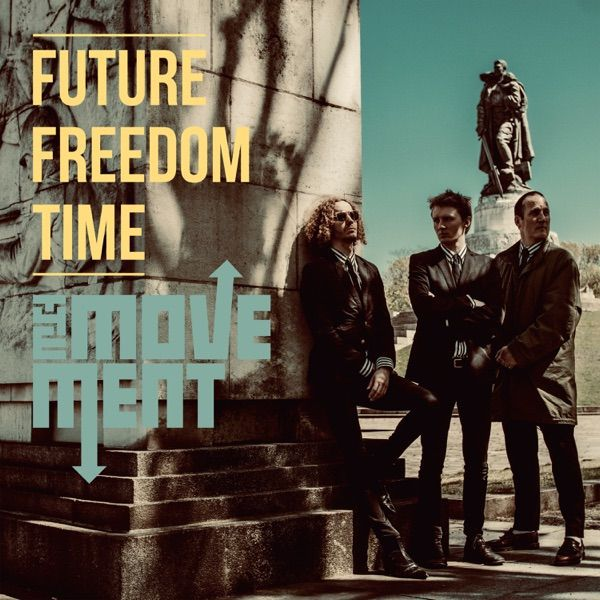 MOVEMENT, future freedom time cover