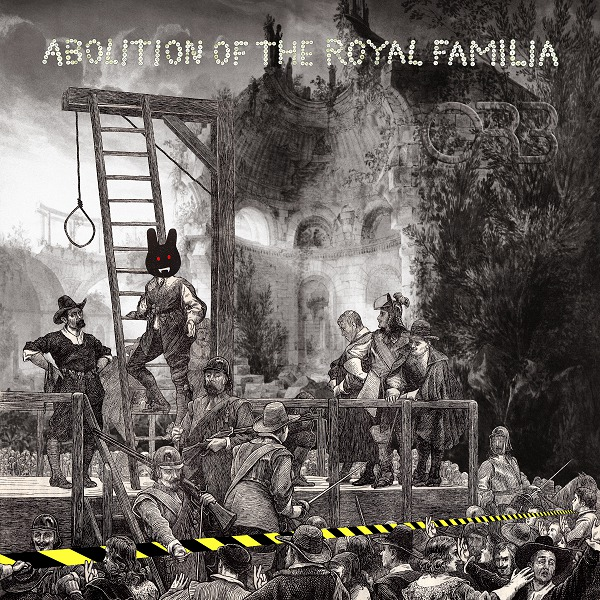 ORB, abolition of the royal familia cover