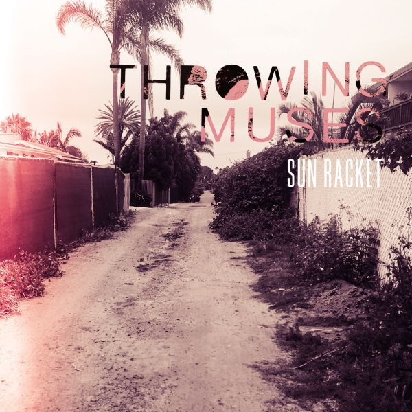 THROWING MUSES, sun racket cover