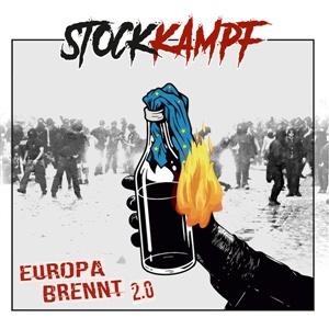 STOCKKAMPF, europa brennt cover