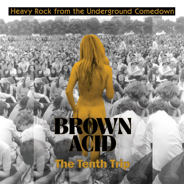 V/A, brown acid: the tenth trip cover