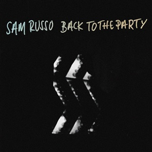 SAM RUSSO, back to the party cover