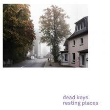 DEAD KOYS, resting places cover