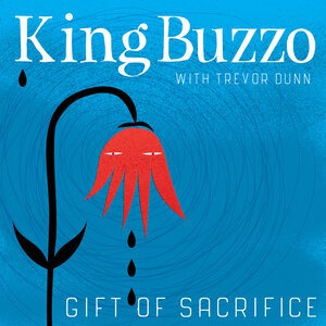 KING BUZZO (WITH TREVOR DUNN), gift of sacrifice cover