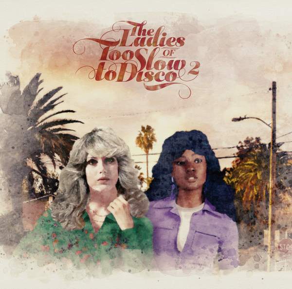 V/A, the ladies of too slow to disco vol. 2 cover