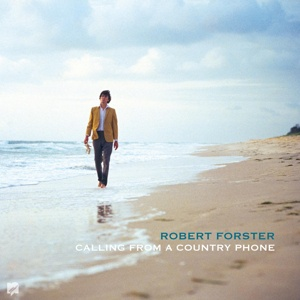 ROBERT FORSTER, calling from a country phone cover