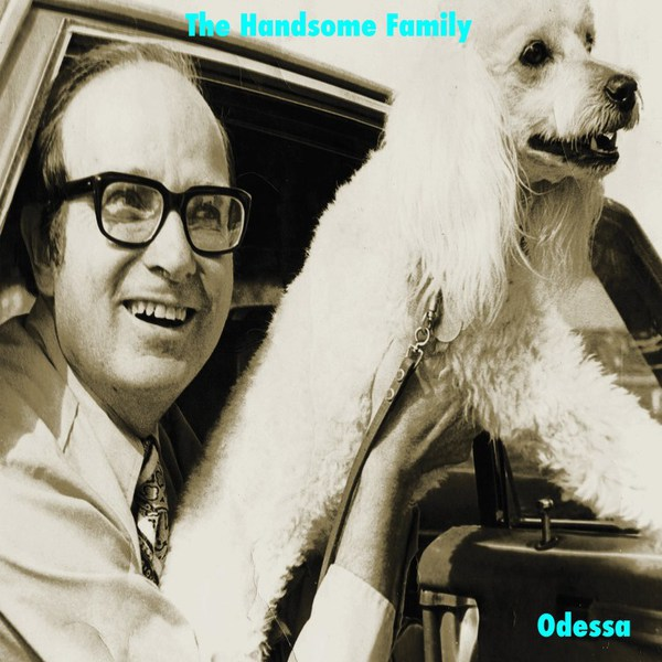HANDSOME FAMILY, odessa cover