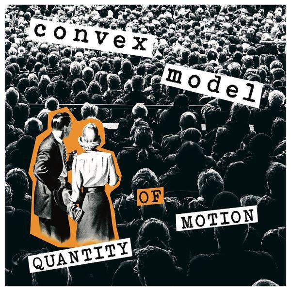 CONVEX MODEL, quantity of motion cover