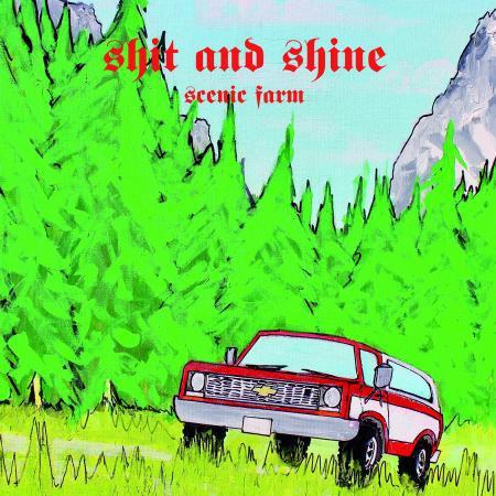 SHIT AND SHINE, scenic farm cover