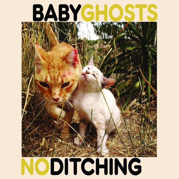 BABY GHOSTS / NO DITCHING, split cover