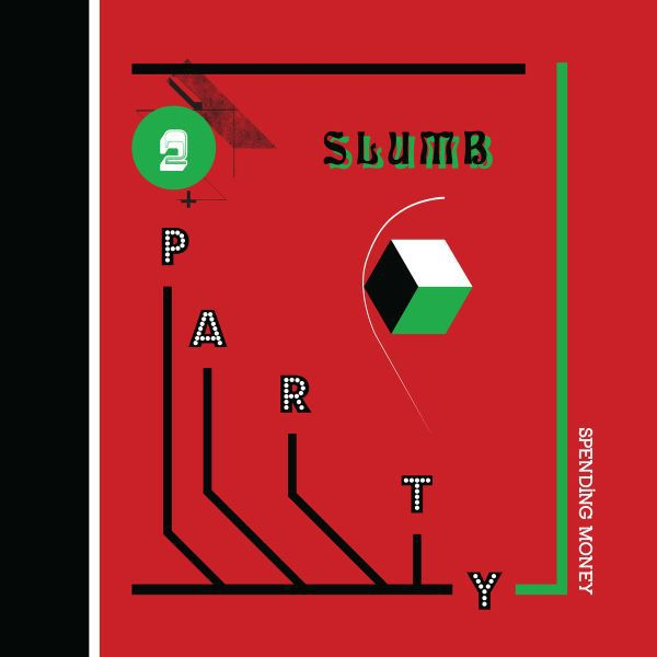 SLUMB PARTY, spending money cover