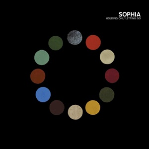 SOPHIA, holding on/letting go cover