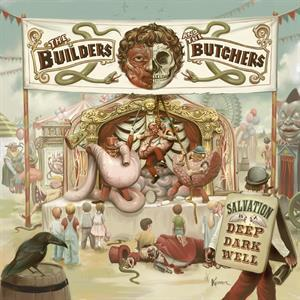 BUILDERS AND THE BUTCHERS, salvation is a cover