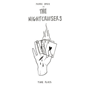 PIERRE OMER AND THE NIGHTCRUISERS, time flies cover