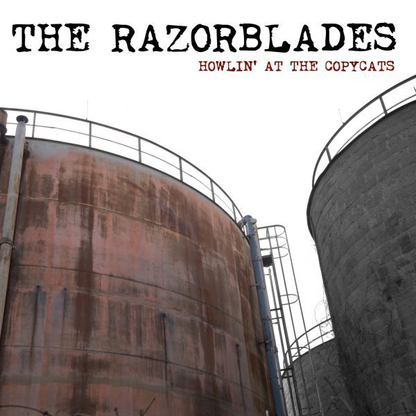 RAZORBLADES, howling at the copycats cover